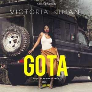 Victoria Kimani - GOTA ft. Airline